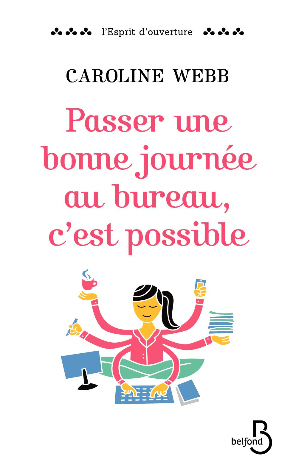 """French book image """"Passer une bonne journée au bureau, c'est possible"""""""