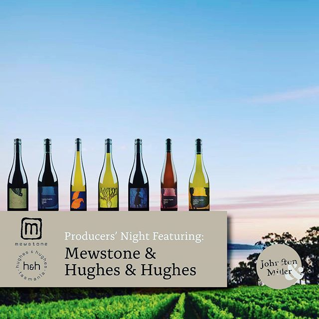 Friday 30th August at Johnston & Miller. We have @mewstonewines in for our #producersnight. Pop in to #meetthemaker and sample some yummy #wines  #winelovers #welovewine #winetastings #mewstonewines #fridays #wino #tastings #tasmanianwines