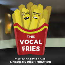 The_Vocal_Fries.jpeg