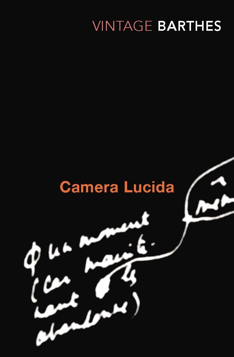 Camera Lucida , Roland Barthes