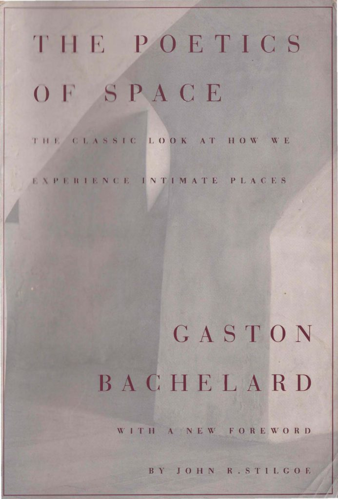 The Poetics of Space , Gaston Bachelard