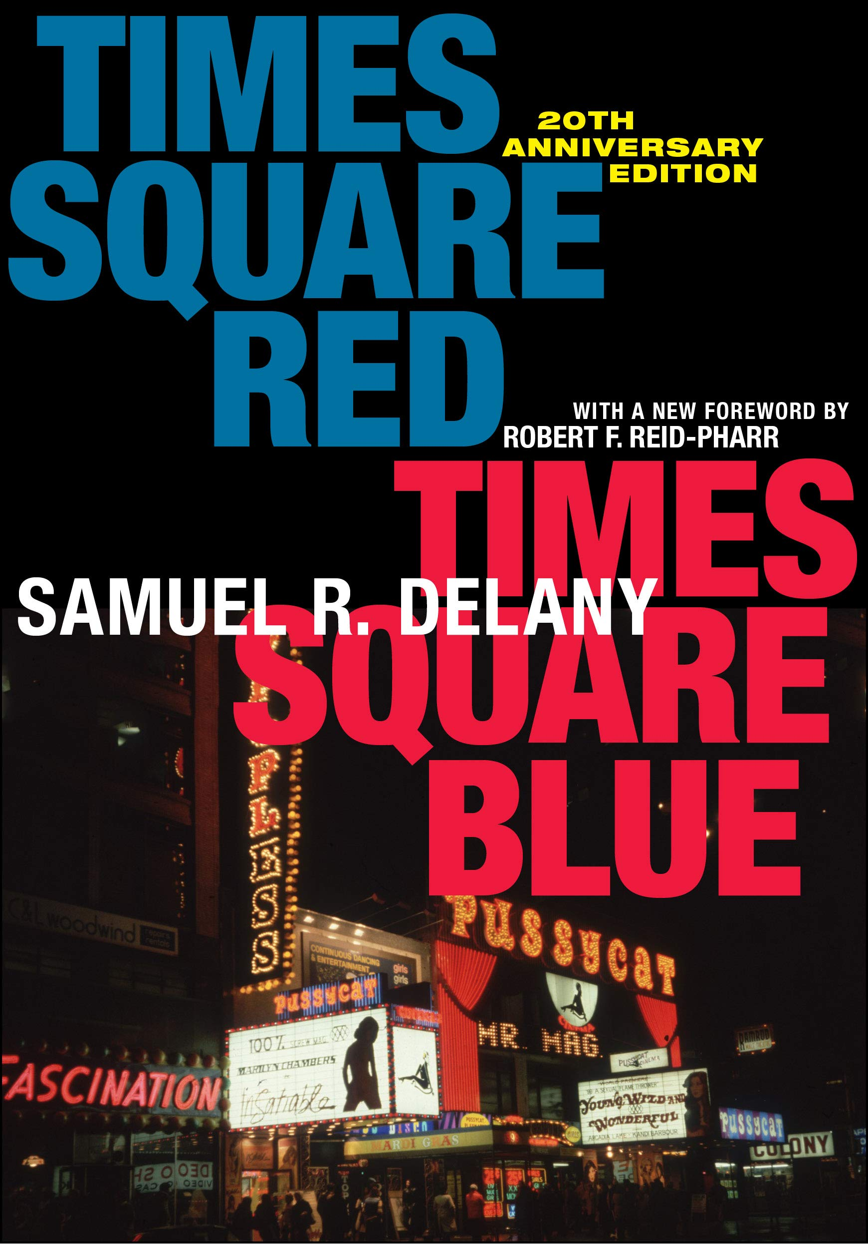 Times Square Red Times Square Blue , Samuel R. Delany