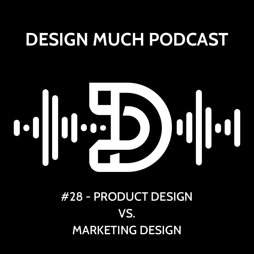 28 - Product Design vs Marketing Design.jpg