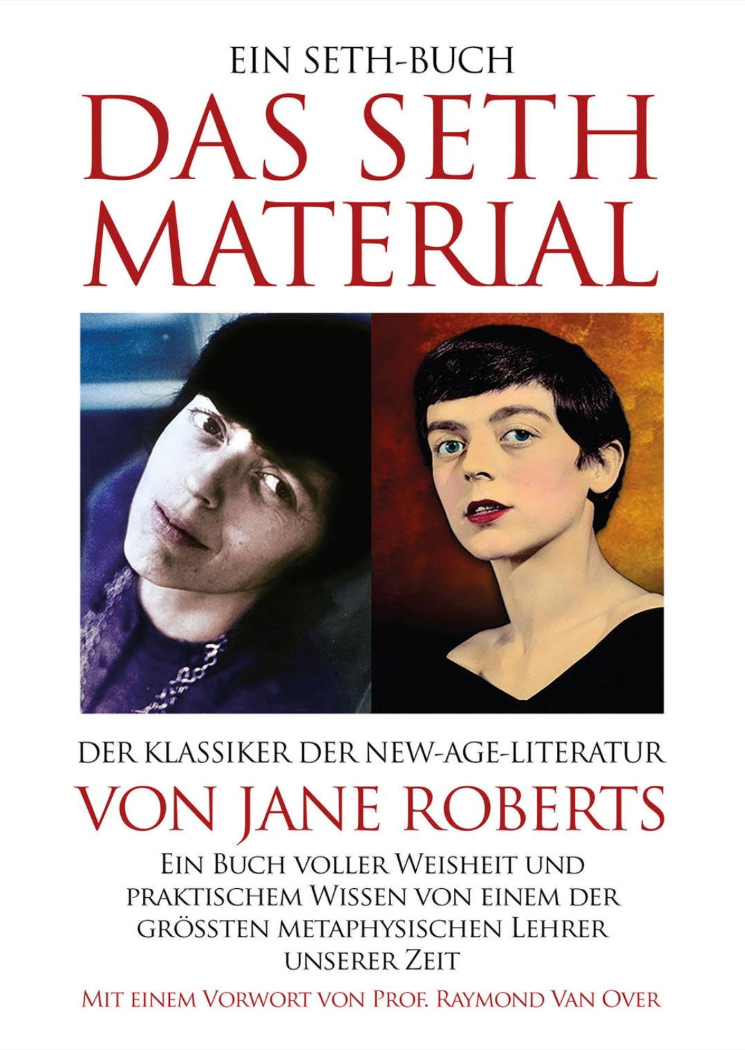 Das Standardwerkder New-Age-Literatur - Jane Roberts' erstes Seth-Buch - der perfekte Einstieg für Erstleser. Neu übersetzt und zum ersten Mal mit großem Bildteil.