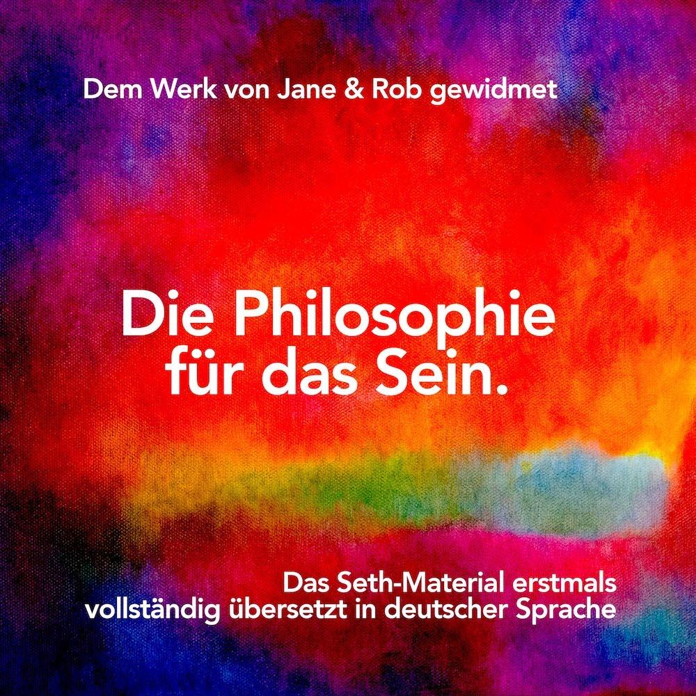 Inspiration fürs Leben - Zeiten des Wandels verlangen nach Philosophien, die hilfreichen Rat bieten: Solcher ist konzentriert in den Büchern des Seth-Verlags zu finden. Mit viel Idealismus ermöglicht der Seth-Verlag diese wertvolle Wissensplattform.
