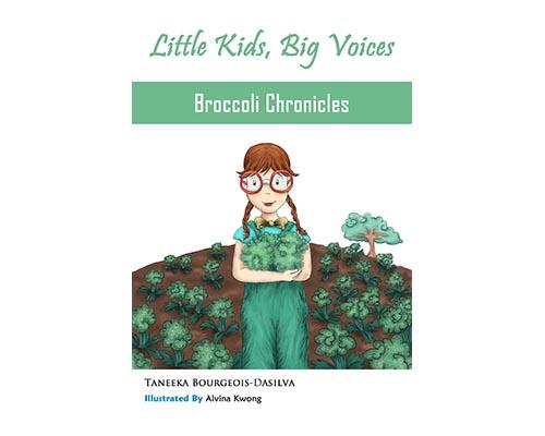 Little Kids Big Voices Broccoli Chronicles