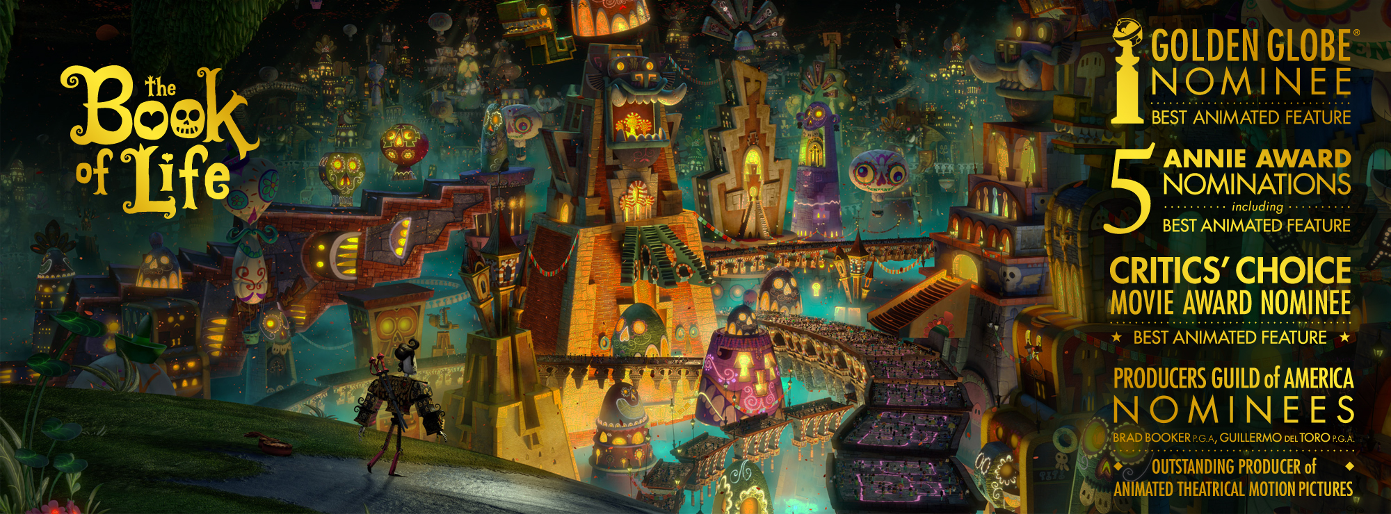 THE BOOK OF LIFE  |  20TH CENTURY FOX / REEL FX ANIMATION |  RÉALISATEUR : JORGE R. GUTIERREZ /  PRODUCTEUR EXÉCUTIF : GUILLERMO DEL TORO | 2014