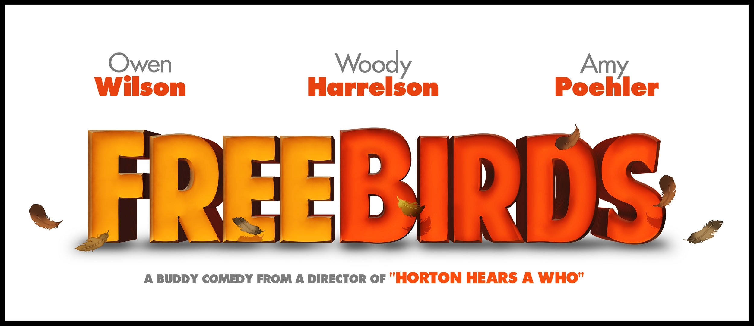 FREE BIRDS  |  RELATIVITY MEDIA WORLDWIDE / REEL FX ANIMATION |  RÉALISATEUR : JIMMY HAYWARD | 2013