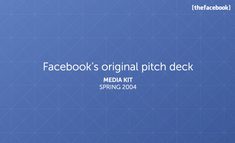 Facebook's original pitch deck, redesigned by Slidebean.