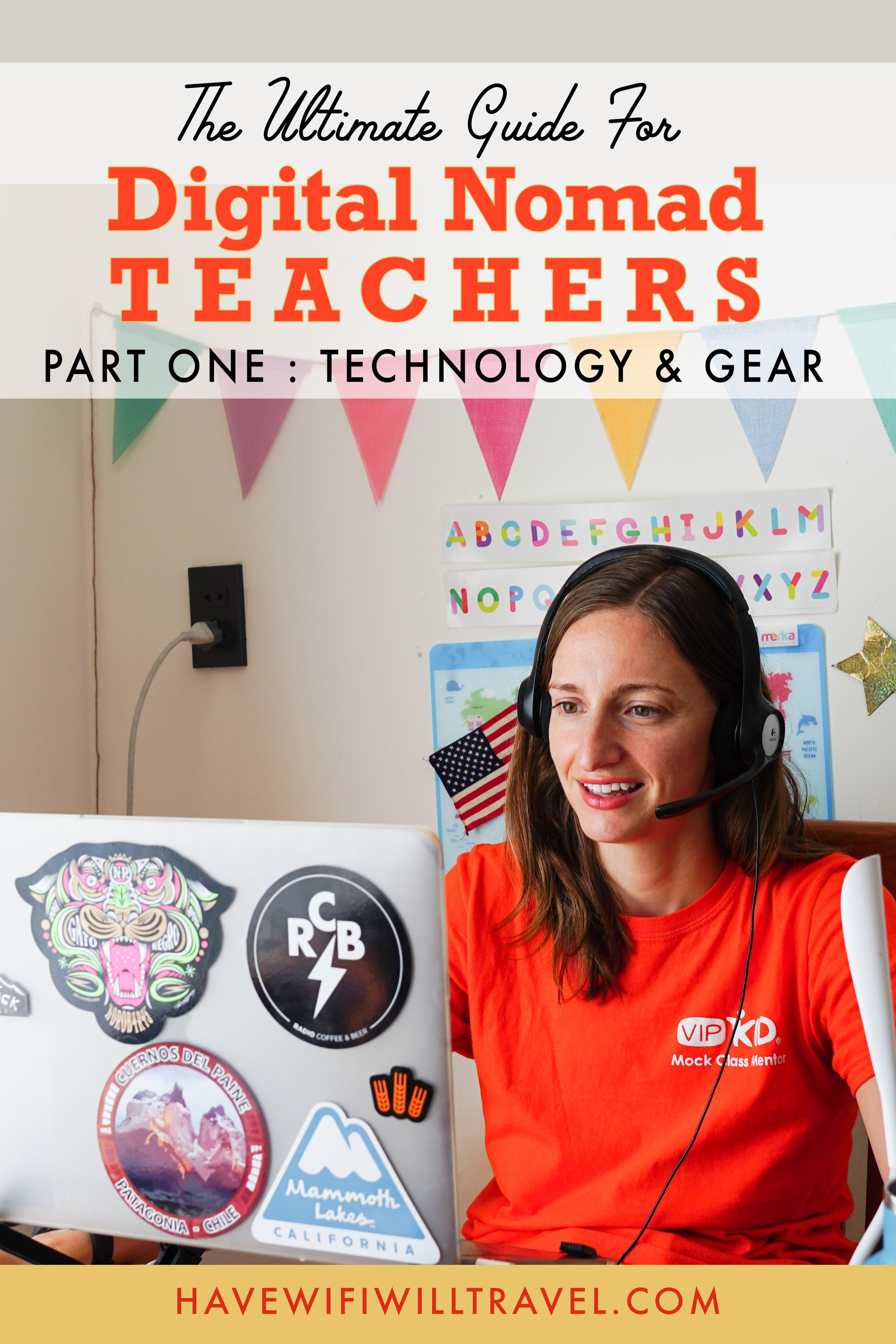 Digital Nomad Teacher's Guide to teaching while traveling