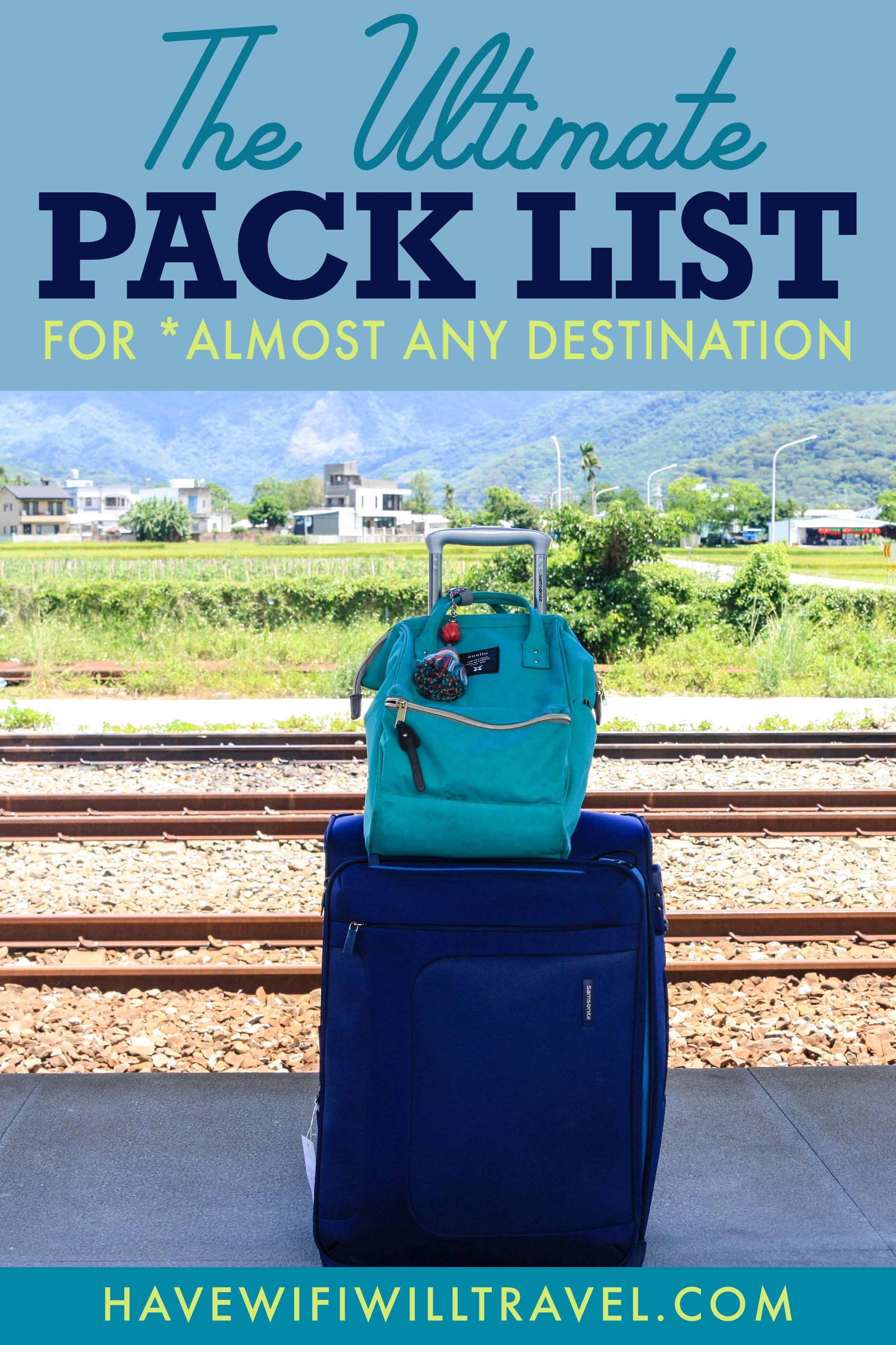 the ultimate pack list for any destination
