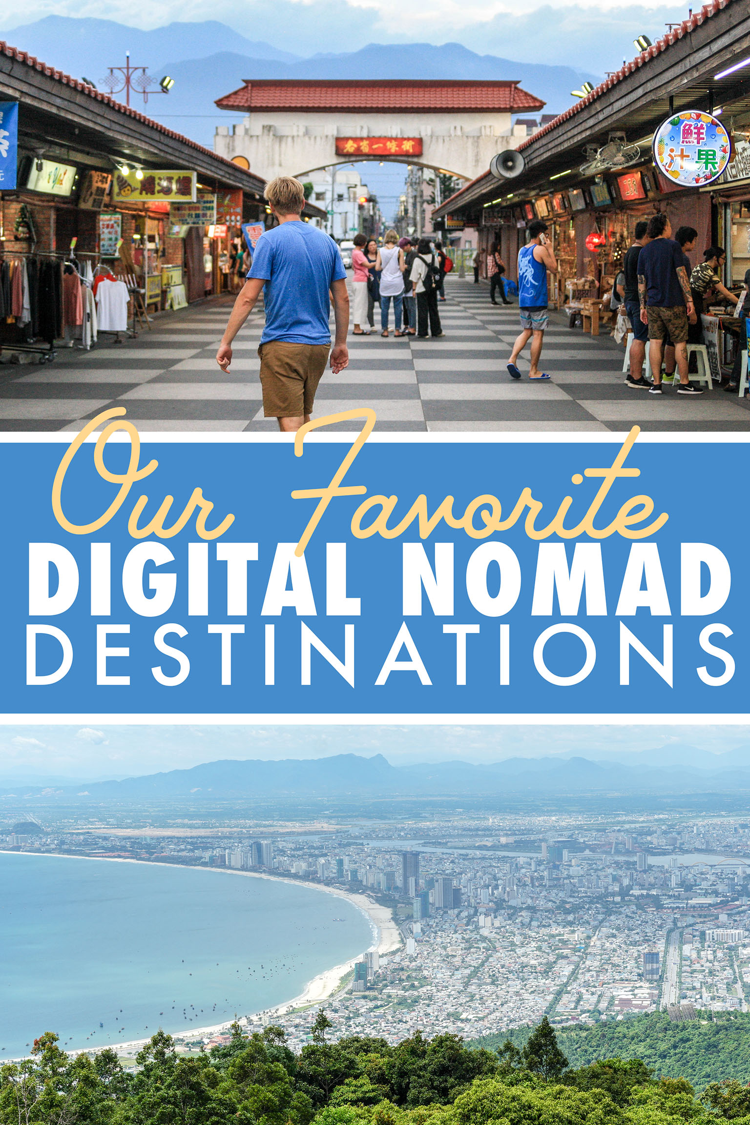 The Best Digital Nomad Destinations around the world