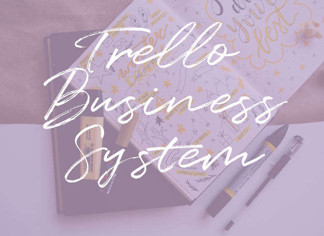 TrelloBusiness System.png