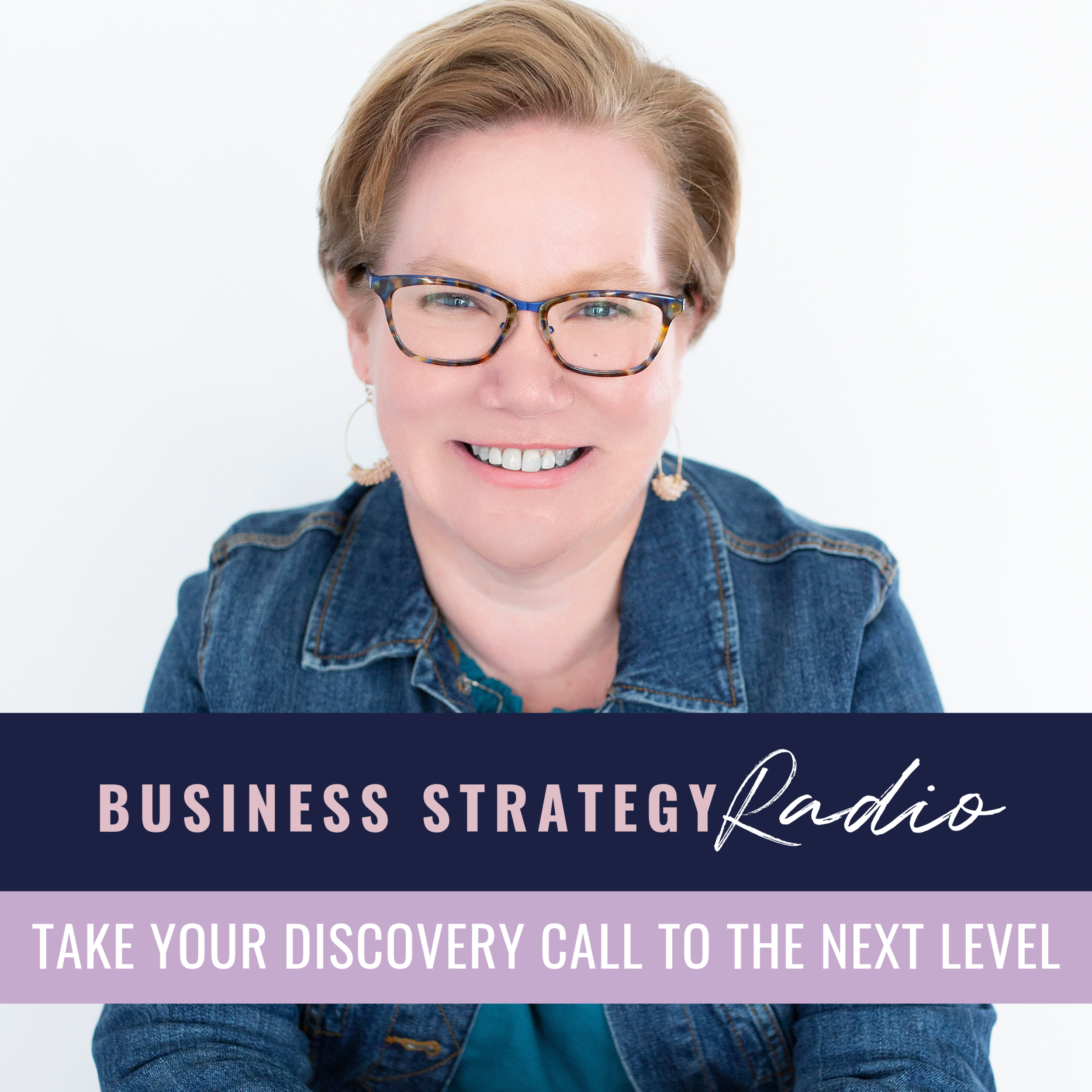 Podcast-  Take Your Discovery Call to the Next Level.png
