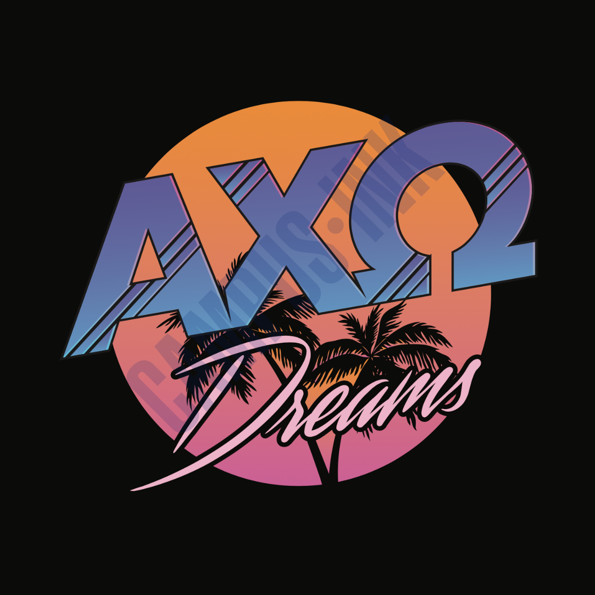 AXO Dreams