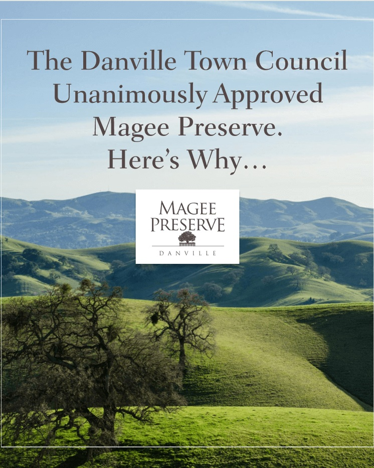 "Learn more about the Danville Town Council's ""yes"" vote on Magee Preserve's nearly 400 acres of open space and new public benefits. -"