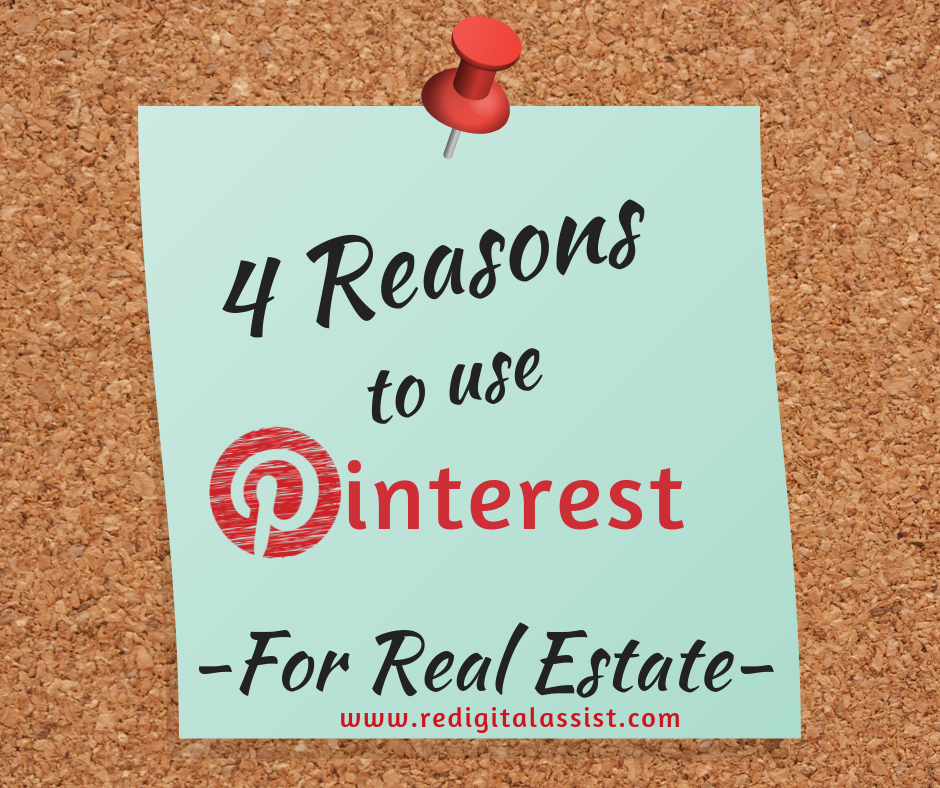 4 Reasons to Use Pinterest for Real Estate