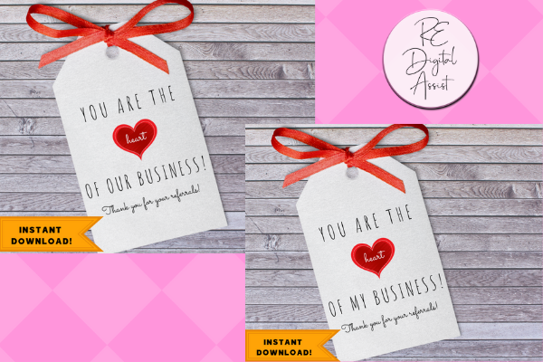 "Printable ""You are the heart of my business"" client appreciation tags - Instant Download"