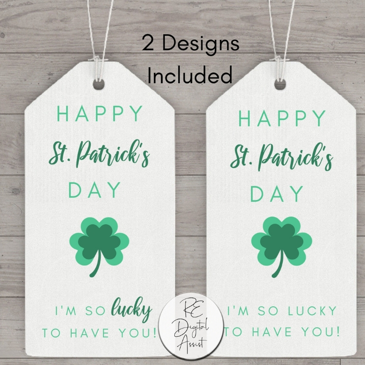 "- If you're looking for something that is less specific and works for a wider range of people, this tag is perfect.It reads: ""Happy St. Patrick's Day - I'm so lucky to have you!"" This is a great one to use for your team members, transaction coordinator, your favorite lender or title agent. They will love that you remembered them!Get the printable tag HERE."