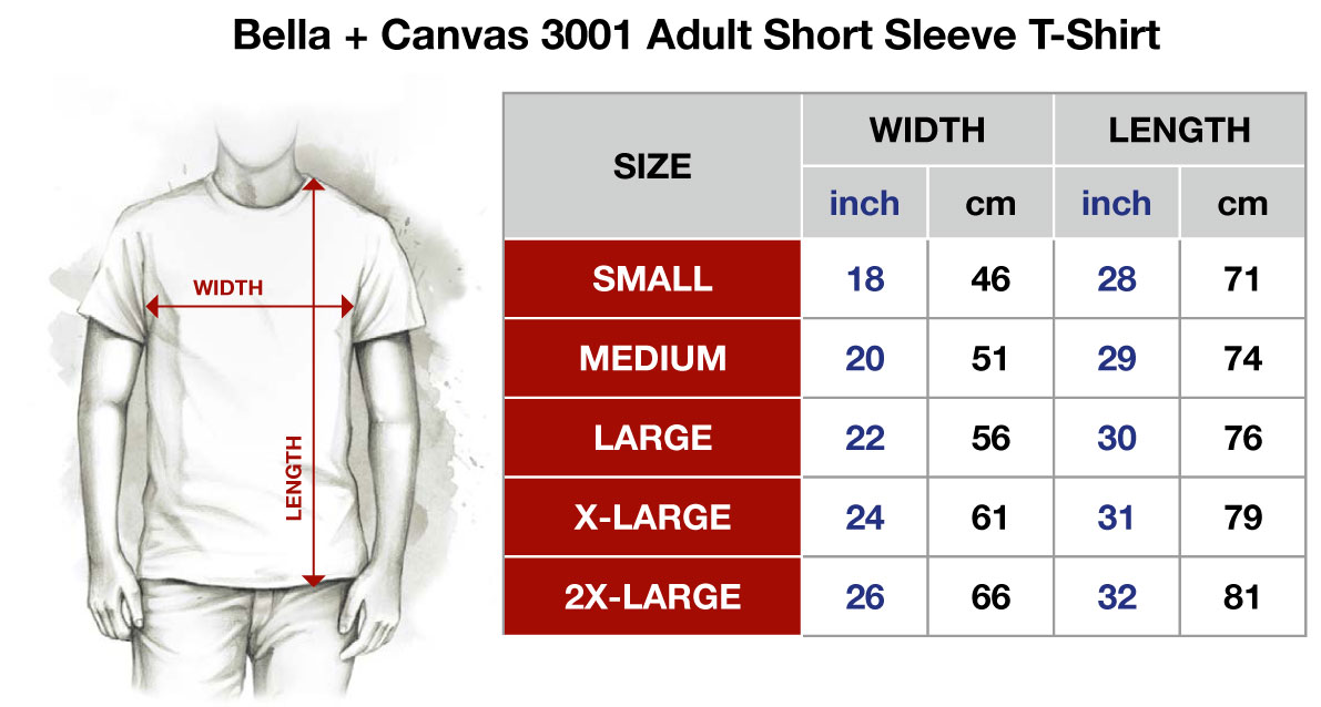 Bella + Canvas 3001 Adult Short Sleeve T-Shirt:   The Bella + Canvas 3001 t-shirt feels soft and light, with just the right amount of stretch. It's comfortable and the unisex cut is flattering for both men and women.  • 100% combed and ring-spun cotton • Fabric weight: 4.2 oz/y² (142 g/m²) • 30 single • Shoulder-to-shoulder taping • Side-seamed