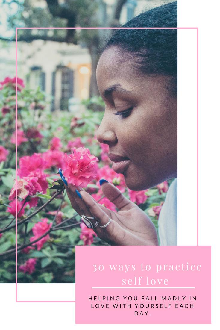 30 ways to practice self love.png