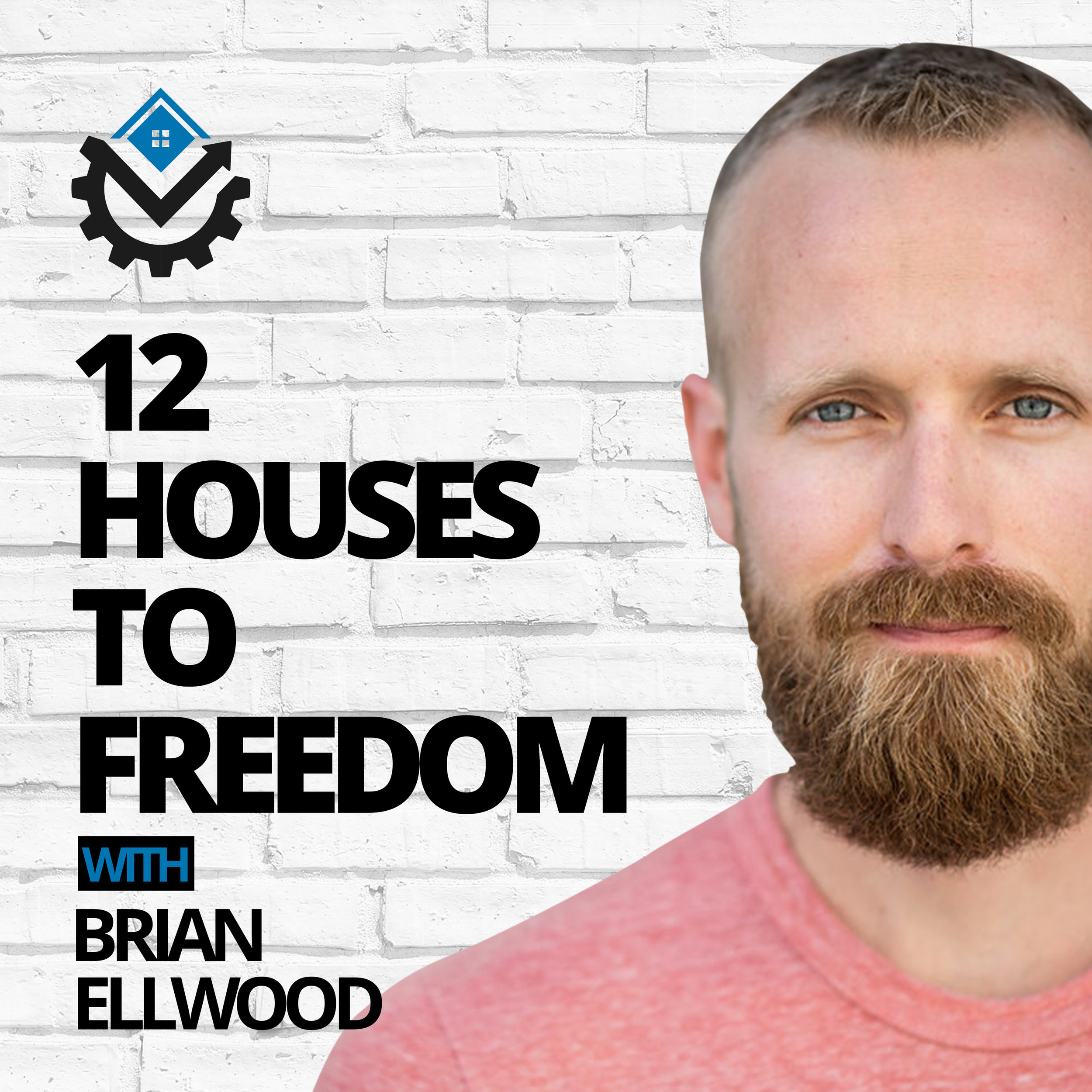 HOST OF THE 12 HOUSES TO FREEDOM PODCAST - Is there a way to finally stop trading your time for dollars, so you can spend time doing the things you love? What if you could you do that with just 12 rental properties, even if you had no cash and no experience? 12 Houses to Freedom tackles all of these questions and more. If financial freedom and lifestyle is your goal, this podcast will give you the answers you need.