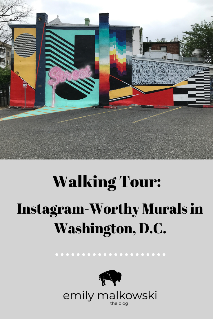 Instagram-Worthy Murals in Washington, D.C. | Emily Malkowski