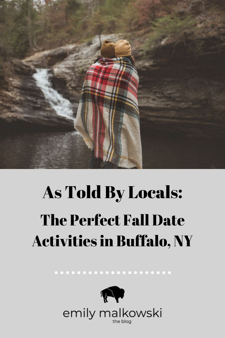 The Perfect Fall Date Activities in Buffalo, NY