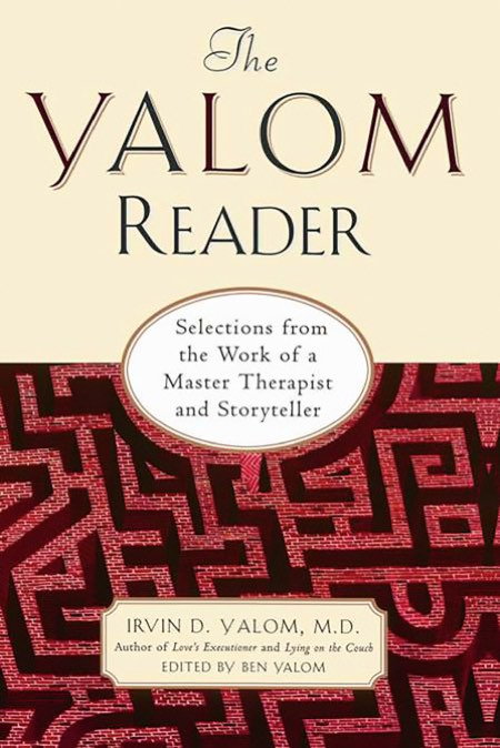 The Yalom Reader Edited by Ben Yalom     Basic Books, 1997