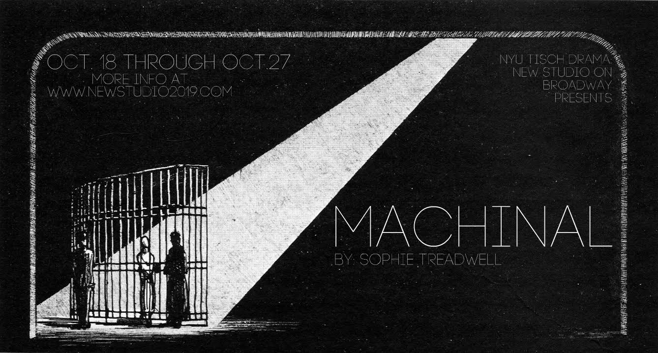 Machinal - I will be playing Mr. Smith/Doctor in the New Studio on Broadway's all female production of Sophie Treadwell's Machinal directed by Stephanie J. Weeks. Runs October 18-27! Click here for tickets!