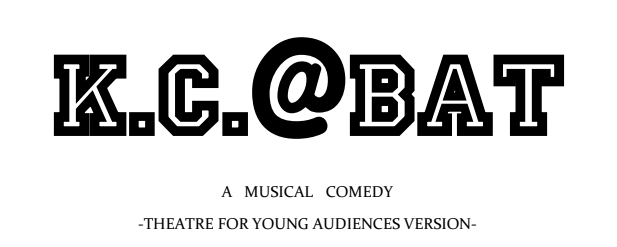 k.c. @ bat - I will be playing Ramona in Open Arts Collective's reading of K.C. @ Bat, a new musical comedy for young audiences in development this June!