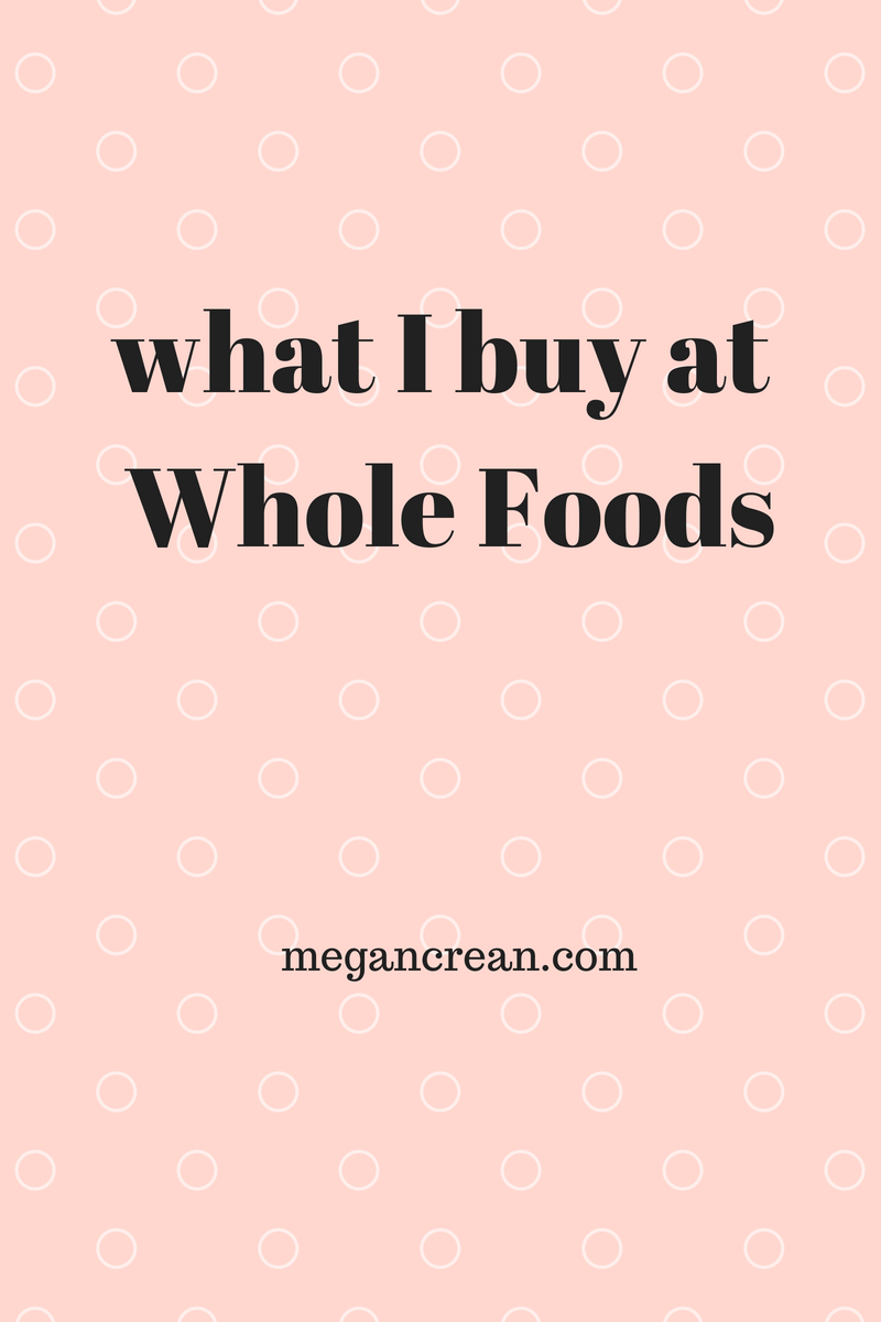 what I buy at Whole Foods.png