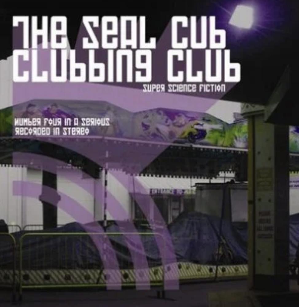 Seal Club Clubbing Club