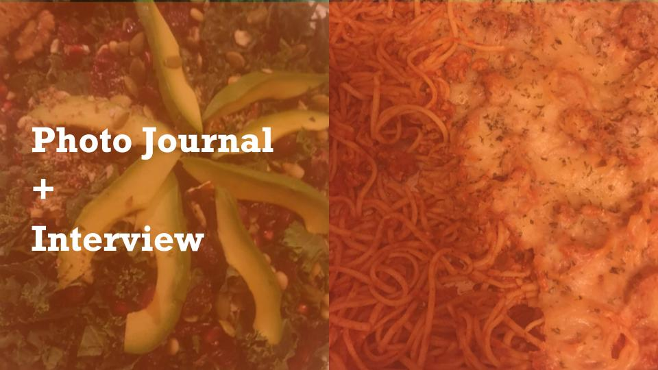 Photo Journal and Interviews