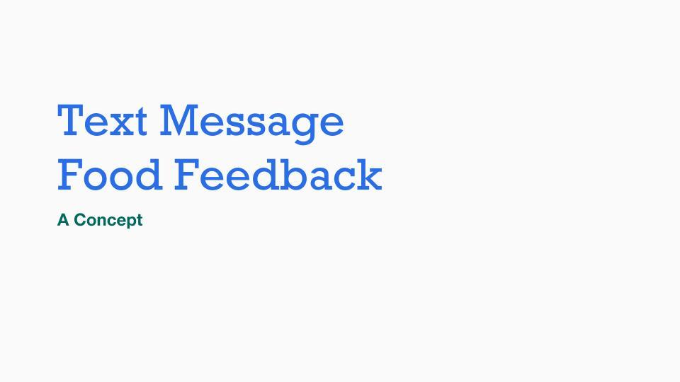 Text Message Food Feedback