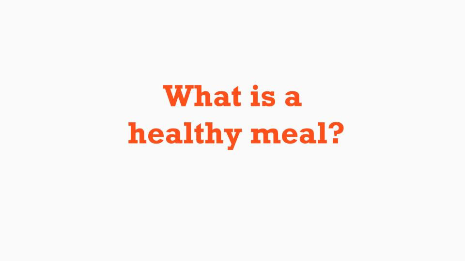 What is a Healthy Meal