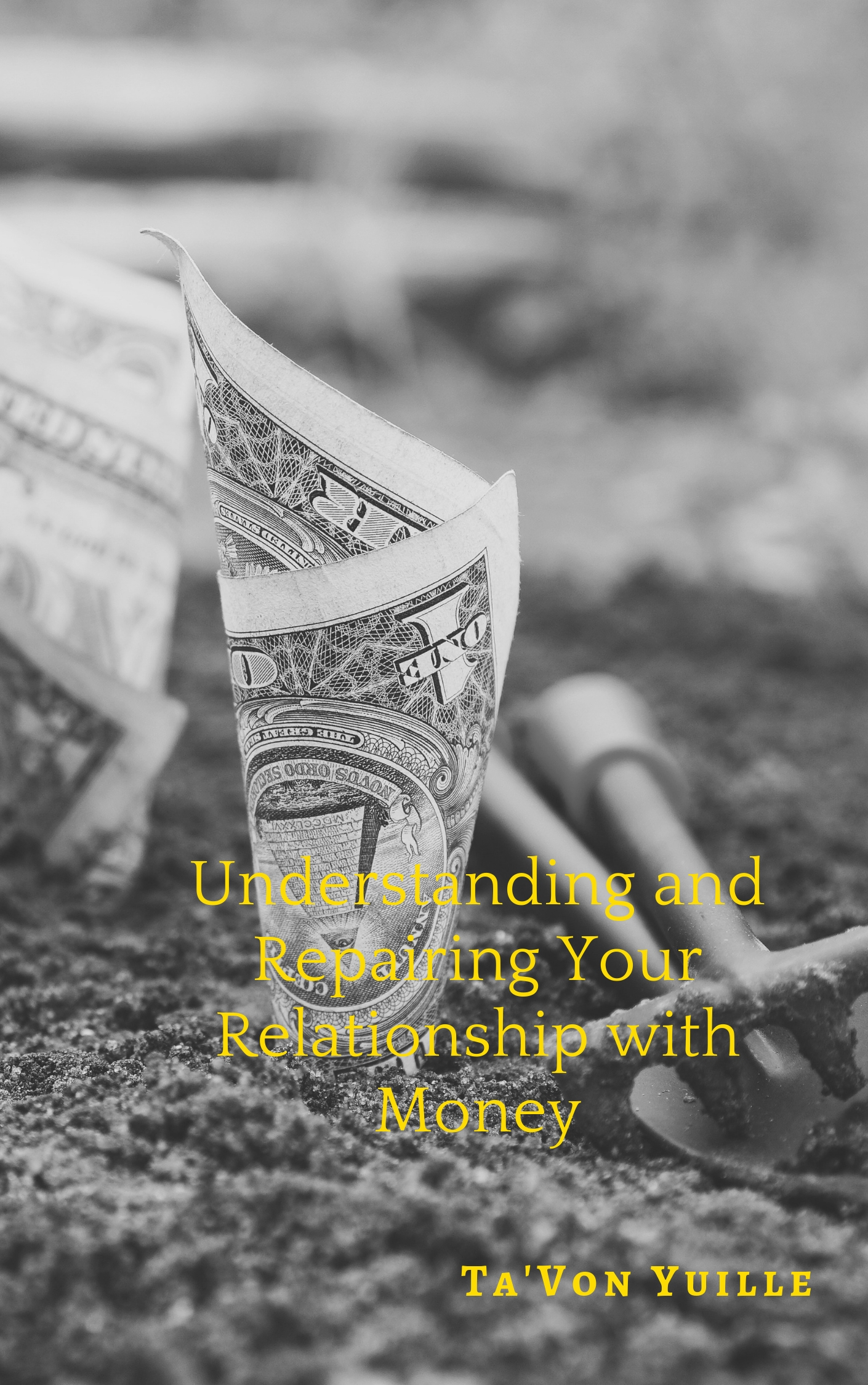 Personal finance ebook to help repair relationship with money.
