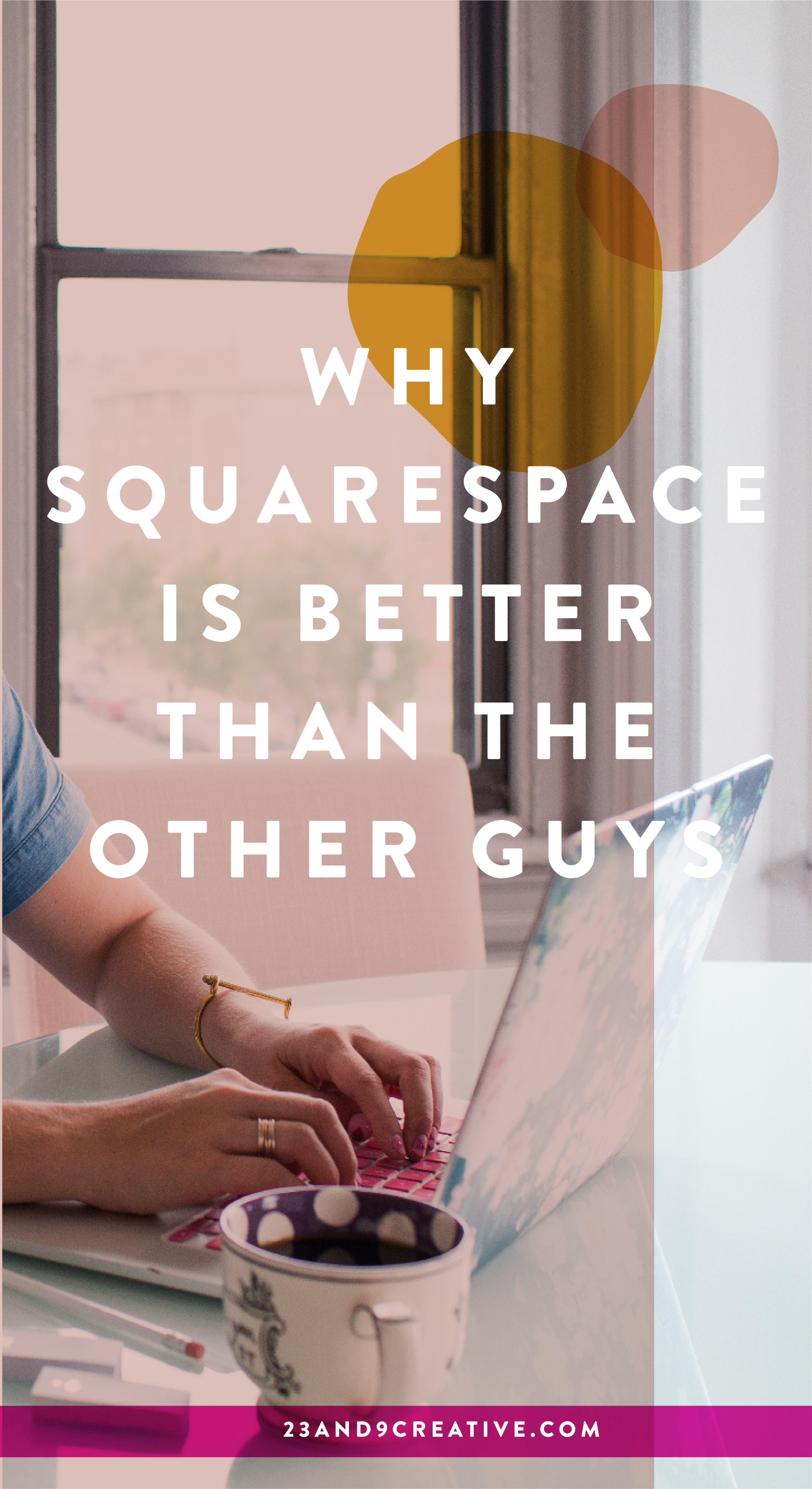Why Squarespace is Better Than The Other Guys