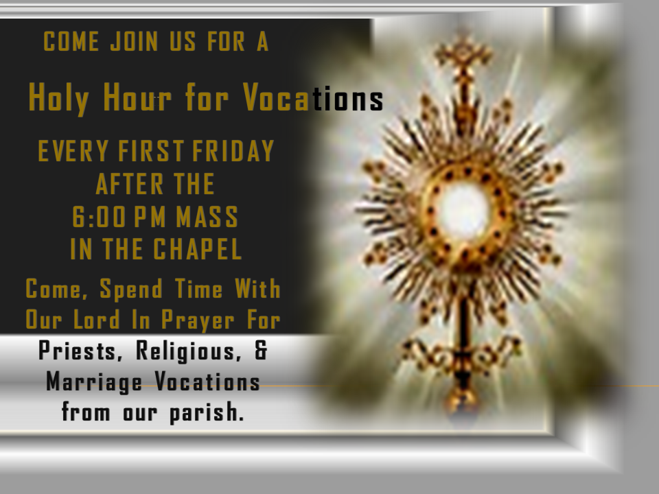 Vocations Holy Hour First Friday announcement 3 website & bulletin.png