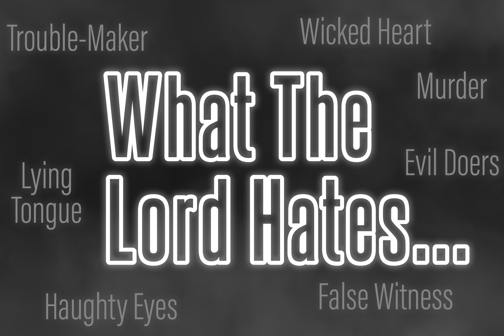 What The Lord Hates - Website.png