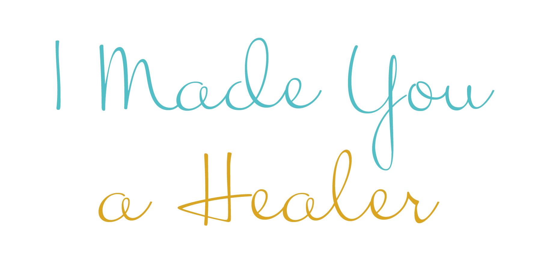 I Made You a Healer.png
