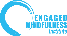 Engaged Mindfulness Institute
