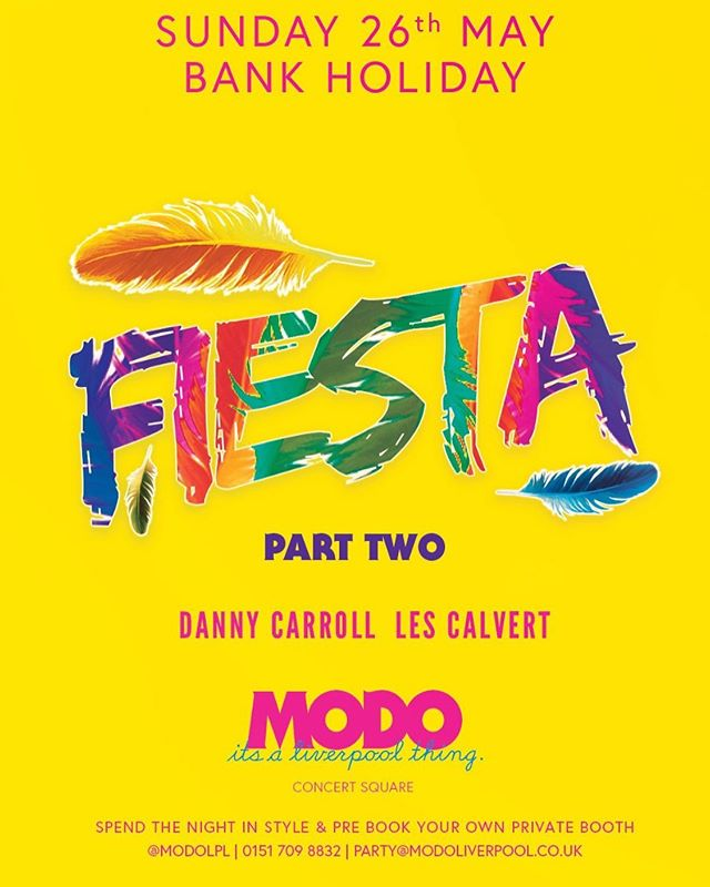 Viva la Fiesta!  Bank holidays are the time to get smashed like a piñata! Party through to Monday at MODO!  With @lescalvert and @dannycarrolldj Providing the tunes  Bookings: party@modoliverpool.co.uk Whatsapp: 07864 026 645  #fiesta #modoliverpool #modo #concertsquare #bankholidayweekend #bankholidaymonday