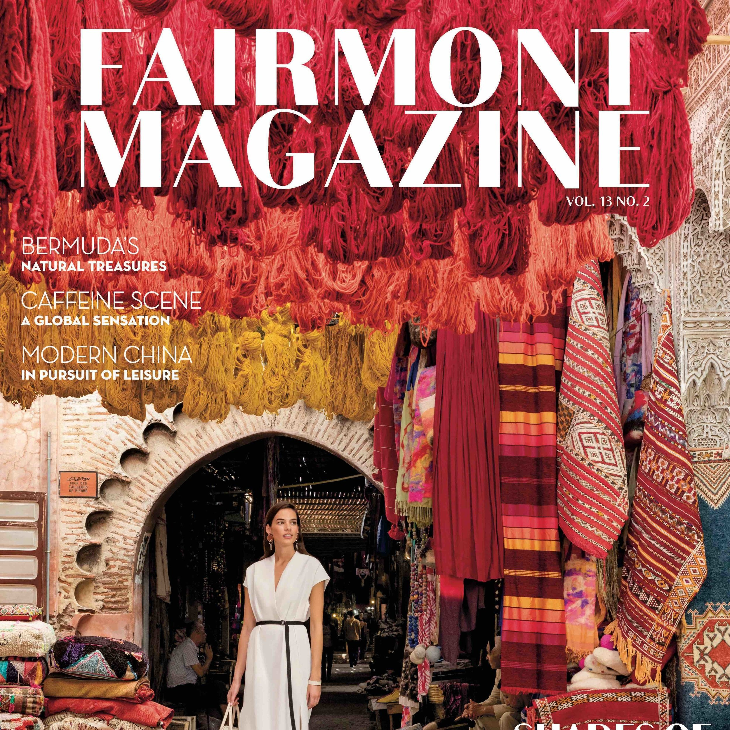 FAIRMONT : Executive Editor of the Fall/Winter 2019 issue produced by Bookmark Content.