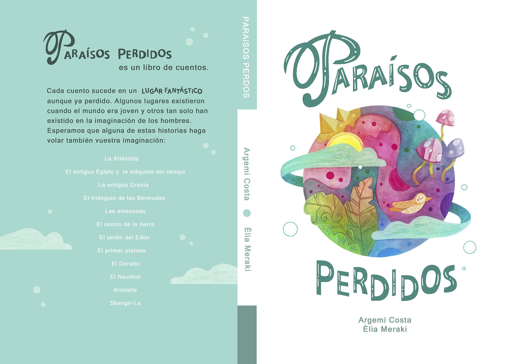 Diseño Èlia Meraki, Paraísos perdidos