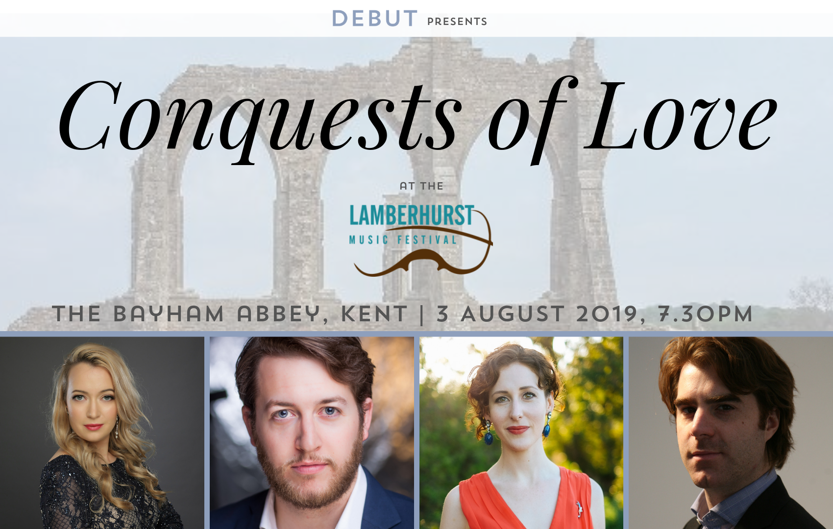 Conquests of Love | Bayham Abbey, Lamberhurst Music Festival, DEBUT.png