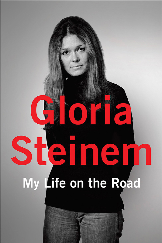 Gloria-Steinem-My-Life-on-the-Road.png