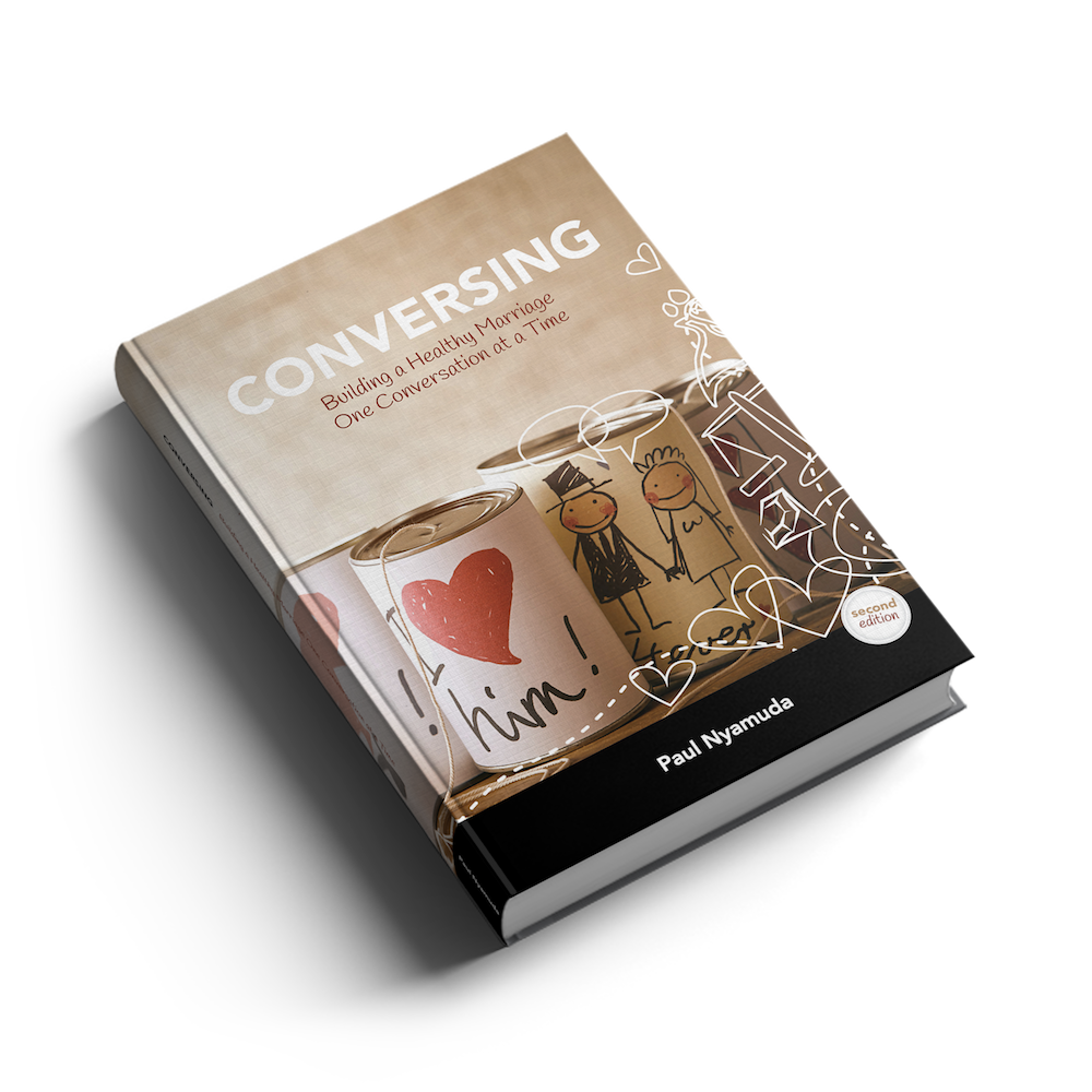 Conversing - A very practical approach to help you build a happy and fulfilling marriage.