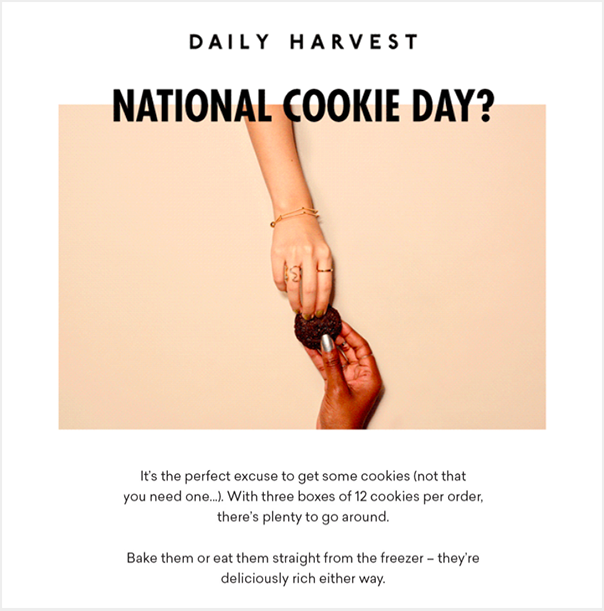 Email from Daily Harvest with the header 'National Cookie Day'. The email reminds customers to shop.