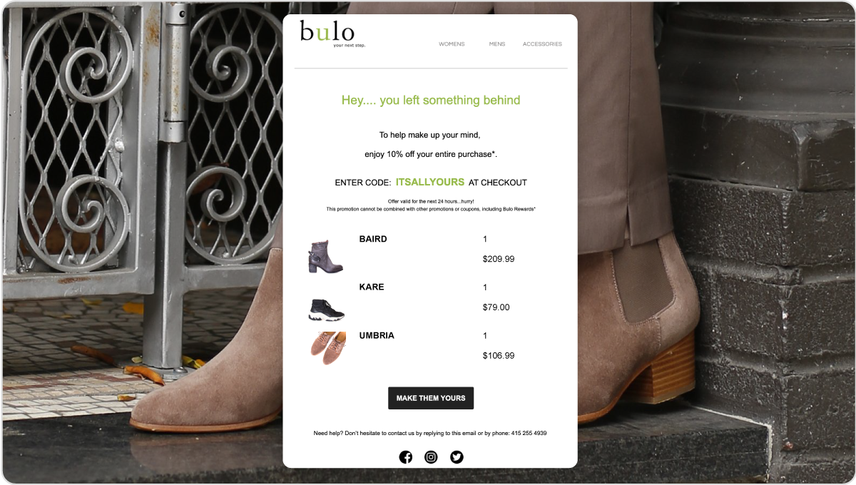 Bulo Shoes use automated emails to run promotions that target their customers following actions like making a purchase.